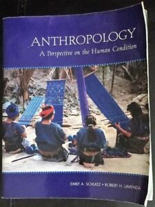 Anthropology - A Perspective on the Human Condition