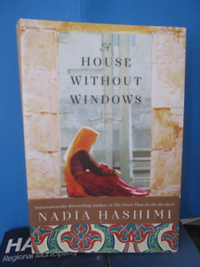 A House Without Windows: A Novel BY Nadia Hashimi
