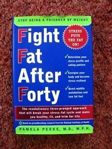 FIGHT FAT AFTER FOURTY, book by Pamela Peeke. For stress, weight