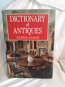 Dictionary of Antiques by George Savage