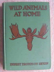 WILD ANIMALS AT HOME by Ernest Thompson Seton - 1913
