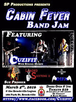Cabin Fever Band Jam Saturday March 5th 2016  Featuring Cuzifit