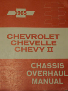 1965 CHEVELLE CHEVY II CHASSIS OVERHAUL MANUAL