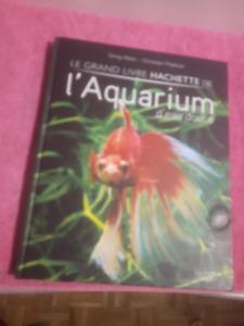 Le grand livre Hachette de l'aquarium d'eau douce