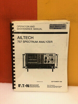 Eaton Ailtech 757 Spectrum Analyzer Operation Maintenance Manual