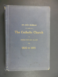 The Catholic Church in Prince Edward Island from 1835 to 1891