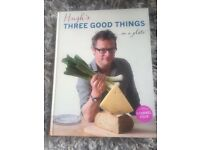 River Cottage - Three Good Things - Hugh Fearnley-Whittingstall
