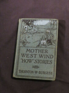 "MOTHER WEST WIND ""HOW"" STORIES Thornton W Burgess copyright 1916"