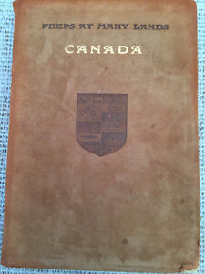 Canada by JT Bealby, 1909 FIRST EDITION