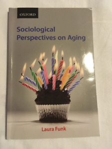 Sociological Perspectives on Aging by Laura Funk