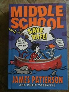MIDDLE SCHOOL BOOKS SAVE RAFE! JAMES PATTERSON
