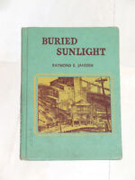 1941 school book about mining titled 'Buried Sunlight'