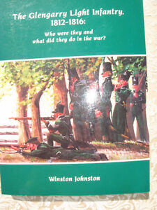 The Glengarry Light Infantry{1812-1816} by Winston Johnston 2013
