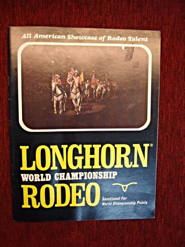 1977  LONGHORN WORLD CHAMPIONSHIP RODEO PROGRAM - VERY NICE CONDITION