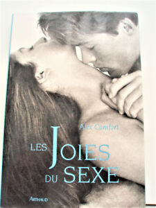 LES JOIES DU SEXE (JOY OF SEX) BY DR. A.COMFORT