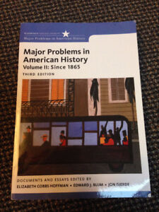 Major Problems in American History: Vol II: Since 1865, 3rd ed.