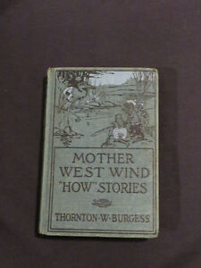 "MOTHER WEST WIND ""HOW"" STORIES by Thornton W. Burgess c1916"