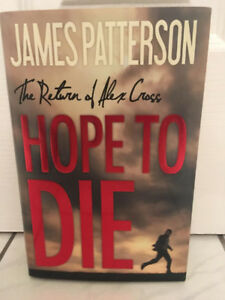 Hope to Die by James Patterson Hardcover Book with Dust Jacket