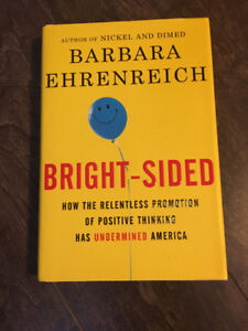 Book: Bright-Sided Hardcover $20 Barbara Ehrenreich