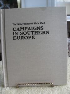 """CAMPAIGNS in SOUTHERN EUROPE"" MILITARY HISTORY of WORLD WAR I"