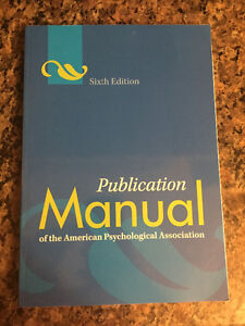 Publication Manual of the APA - 6th ed.