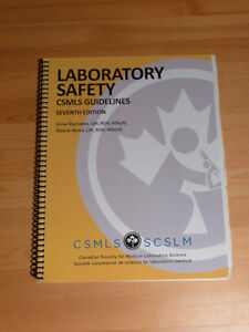 Laboratory Safety CSMLS Guidelines - 7th Edition