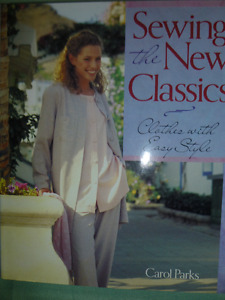 SEWING THE NEW CLASSICS WITH EASY STYLES BY CAROL PARKS