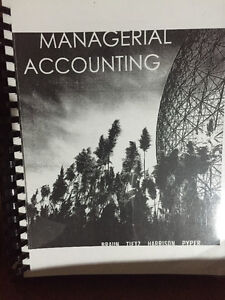 Managerial Accounting Canadian Edition Braun Tietz Pipe