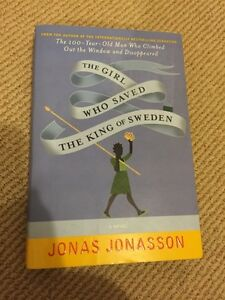 The Girl Who Saved The King of Sweden by Jonas Jonasson
