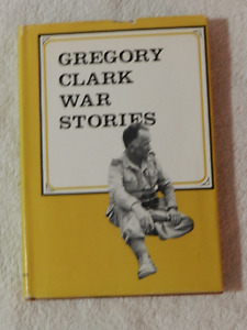 War Stories by Gregory Clark