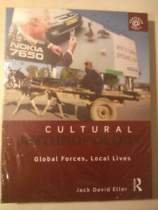 Cultural Anthropology: Global Forces, Local Lives Jack D. Eller