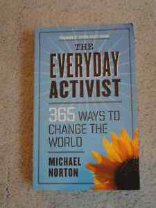 The Everyday Activist: 365 Ways to Change the World London Ontario image 1