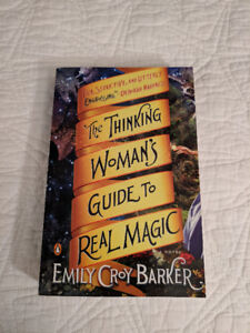Softcover Book: A Thinking Woman's guide to real magic