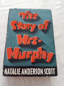 """THE STORY OF MRS. MURPHY"" by Natalie Anderson Scott"