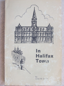 IN HALIFAX TOWN by Louis W. Collins (Signed) - 1975