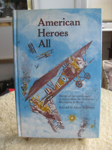 "INTERESTING OLD 1966 EDITION ""AMERICAN HEROES ALL""..A.B.TIBBETS"