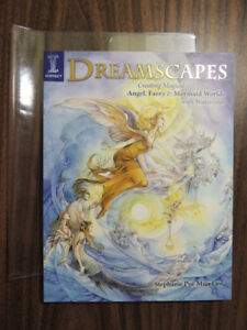 Dreamscapes Creating Magical Angel, Faery & Mermaid Worlds NEW