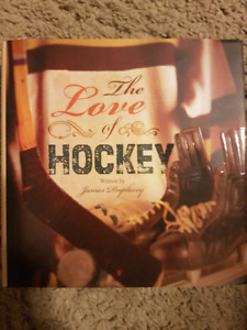 The Love of Hockey (Hardcover)  by James Duplacey