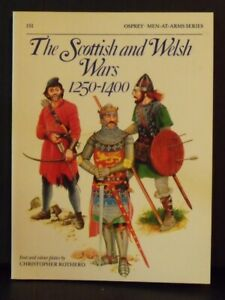 Osprey   Men-At-Arms Series # 151   The Scottish and Welsh Wars