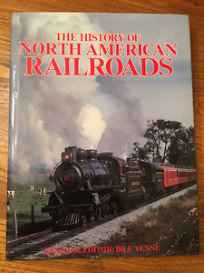 The History of North American Railroads - Hard cover