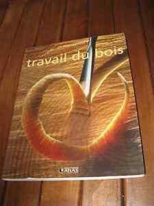 Travail du bois Des Éditions atlas