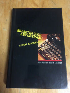 Breakthrough Advertising (Hardcover) by Eugene M. Schwartz NEW