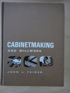 Cabinetmaking and Millwork by John L Feirer