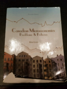 Canadian Microeconomics Problems and Policies Eleventh Edition