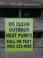 OUTDOOR ( Heat Pump Cleaning ) We are Local 902-222-4082
