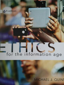 Ethics for the Information Age - 6th Ed - Quinn