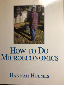 How to do MicroEconomics Hannah Holmes