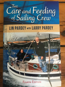 The Care and Feeding of Sailing Crew - Lin & Larry Paardey