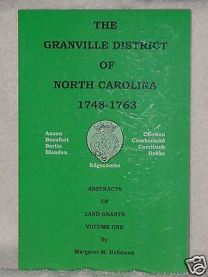 Granville District Of North Carolina 1748 Margaret Hofmann Vol 1 Genealogy Books