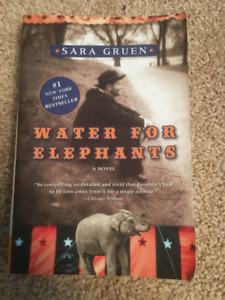 Water for elephants by Sarah Gruen